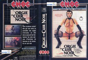 Orgies En Cuir Noir / Оргии В Чёрной Коже (Michel Berkowitch as Youri Berko, Cinévog / Choc Production) [1984 г., All Sex, VHSRip]